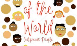 Aug 9th: International Day of the World's Indigenous People