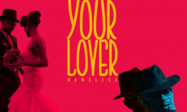 New Song:My Lover By Nameless
