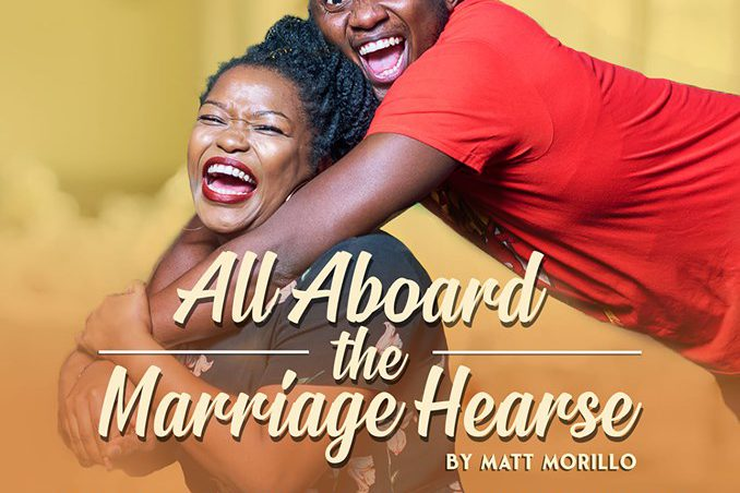 """Watch the play,""""All Aboard the Marriage Hearse"""""""