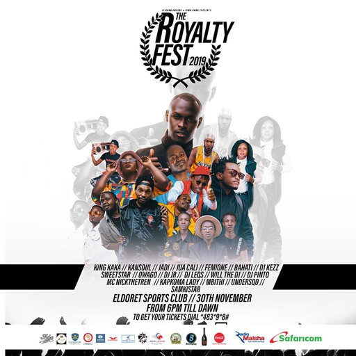 THE ROYALTY FEST 2019 Featuring King Kaka